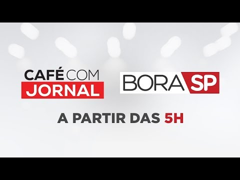 [AO VIVO] CAFÉ COM JORNAL E BORA SP - 18/09/2019