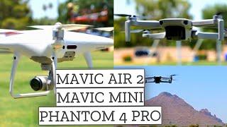 Flying the DJI Mavic Air 2, Mavic Mini and Phantom 4 Pro