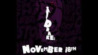 Drake- November 18 Chopped and Screwed