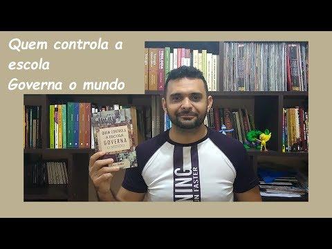 QUEM CONTROLA A ESCOLA GOVERNA O MUNDO - GARY DEMAR - (#2019.6)