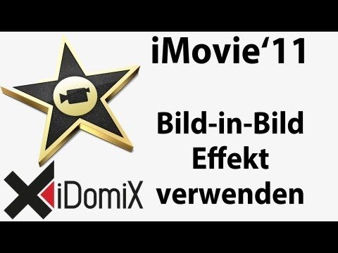 In iMovie den Bild in Bild Effekt Filter nutzen