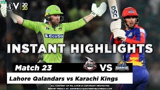 Lahore Qalandars vs Karachi Kings | Full Match Instant Highlights | Match 23 | 8 March | HBL PSL 2020  Subscribe to Official HBL Pakistan Super League Channel and stay updated with the latest happenings. http://bit.ly/PakistanSuperLeagueOfficial  #HBLPSLV #TayyarHain  Cricket fans from around the world are excited about the Fifth edition of the HBL Pakistan Super League. Competition is heating up among fans as their favorite HBL Pakistan Super League teams take on each other in the lucrative cricket extravaganza which includes leading Pakistan national cricketers, established international players, and emerging players in each of the team's Playing XI.