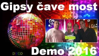Gipsy čave most demo 2016