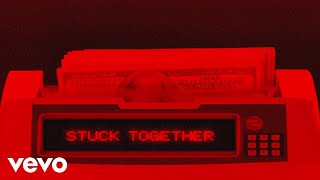 Rich The Kid ft. Lil Baby - Stuck Together (Official Lyric Video)