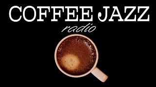 Relaxing JAZZ Radio - Soft Coffee JAZZ & Sweet Bossa Nova For Calm, Work, Study
