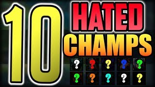 Top 10 Most Hated Champions in LoL   League of Legends Season 9