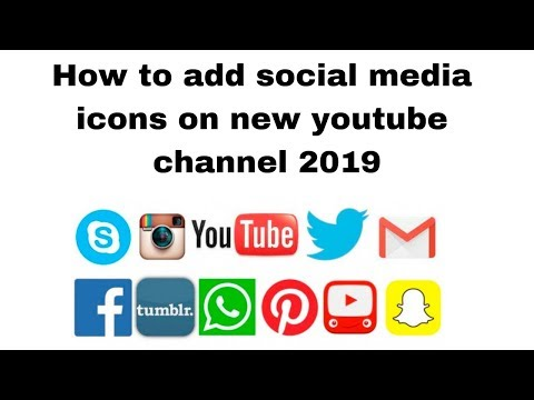How to add social media icons on new youtube channel 2019