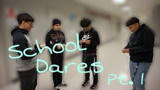School Dares!!!!!(pt.1)