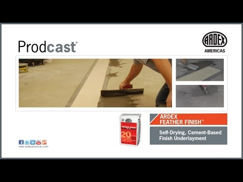 ARDEX FEATHER FINISH® Self-Drying, Cement-Based Finish Underlayment - Prodcast®