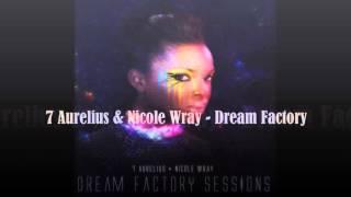 7 Aurelius & Nicole Wray    Dream Factory