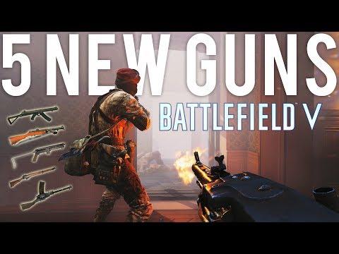 Battlefield V 5 New Guns!