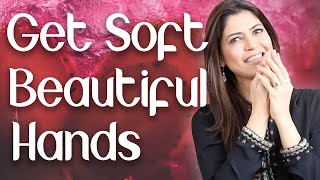 Get Soft Beautiful Hands in Winter / Homemade Moisturizer / Get Rid of Dry Hands - Ghazal Siddique