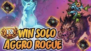 12 Win Solo Aggro Rogue