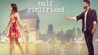 Tu Mera Hai Sanam   Arijit Singh   Half Girlfriend   Arjun Kapoor, Shraddha Kapoor