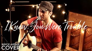 Я - звезда Голливуда!, Taylor Swift - I Knew You Were Trouble (Boyce Avenue acoustic cover)