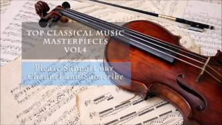 Top Classical music masterpieces vol 4