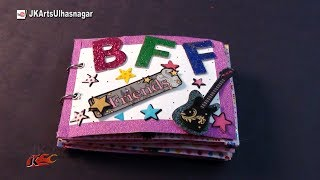 How to make a Scrapbook for a BFF | Friendship Day Gift Idea | JK Arts 1028