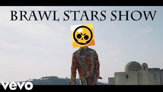 Brawl Stars Show   [PARODIA  CALIPSO]