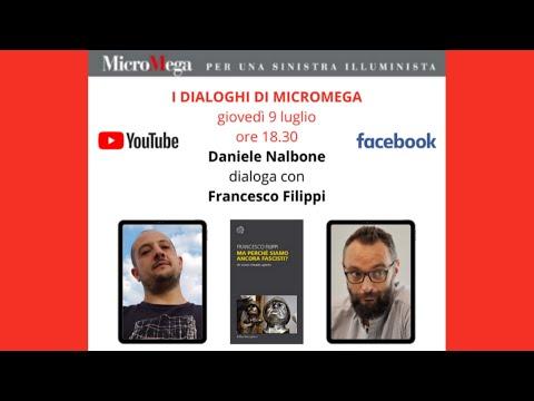 I dialoghi di MicroMega | FRANCESCO FILIPPI