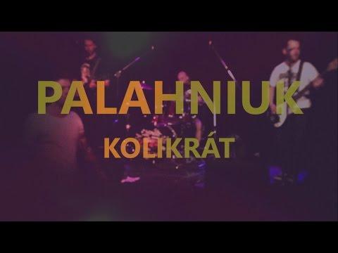 Palahniuk - Palahniuk - Kolikrát (2015, DIY videoklip)