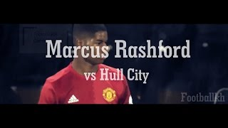 Marcus Rashford Vs Hull City 27/08/2016 HD