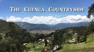 Mirador De Turi Ecuador: The Colorful Cuenca Countryside