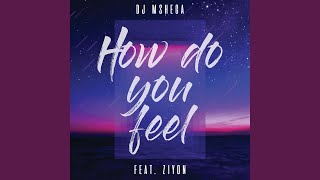 How Do You Feel (Radio Edit)