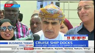 Business Today - 23rd October 2017 - Tourists from Oman dock at the port of Mombasa