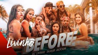 Damar Jackson Ft MC Livinho   Before (Official Video)