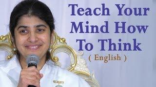 Teach Your Mind How To Think: Part 3: BK Shivani at Visalia, California