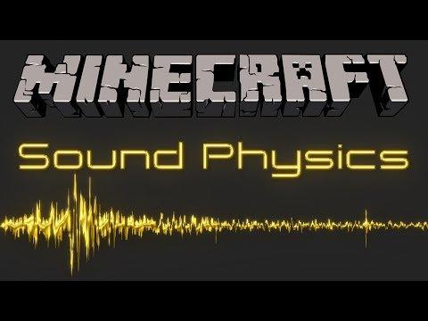 Sound Physics for Minecraft (realistic sound reverberation, occlusion, and attenuation)