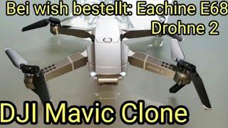 DJI Mavic Clone - Test der Eachine E68 Drohne 2 - Quadcopter von wish, Erfahrungsbericht in deutsch