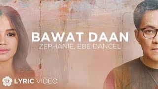 "Bawat Daan - Zephanie x Ebe Dancel (Lyrics) | ""The Killer Bride"" OST"