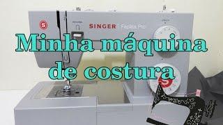 Minha maquina de costura   Singer Facilita. Pro