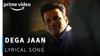 Dega Jaan Lyrical Song | The Family Man | Manoj Bajpayee