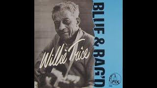 Willie Trice: Blue  Rag'd (full album)