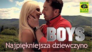 Boys - Najpiękniejsza Dziewczyno (official video) Disco Polo 2016