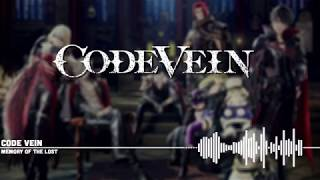 『Code Vein OST』 Memory of the Lost