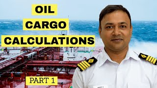 Oil Cargo Calculations | Capt. Anand Subramanian