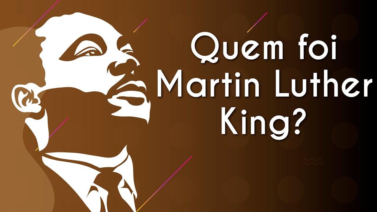 Quem foi Martin Luther King Jr.?