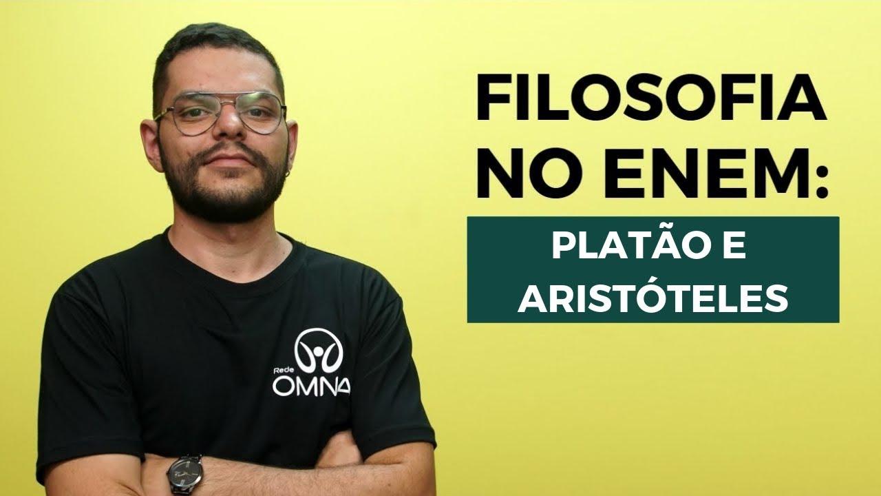 Filosofia no Enem: Platão e Aristóteles