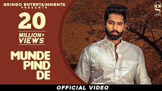 Munde Pind De (Official Video) | Parmish Verma | Agam Mann | Latest Punjabi Songs 2020 |