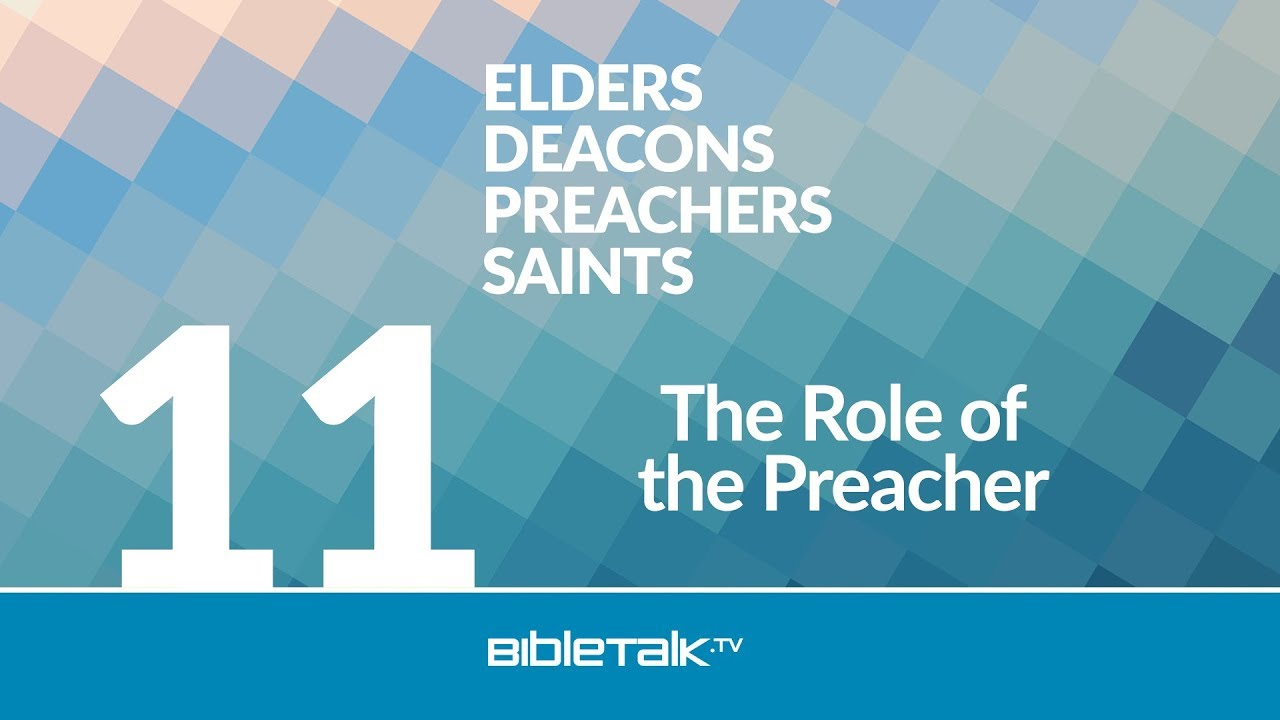 the role of the preacher bibletalk tv