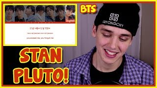 BTS (방탄소년단)    '134340 (PLUTO)' REACTION [LYRIC BREAKDOWN]