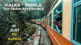 CHANDIGARH to SHIMLA in just 25/- Rupees   Toy Train Vlog