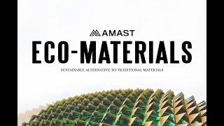 AMAST Eco-Materials