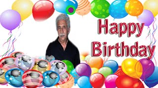 Naseeruddin Shah || Happy Birthday Status || Greeting & Wishes | Short Bio