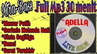 Om Adella - Full Mp3 Xtra Bass