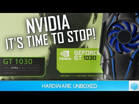 Worst Graphics Card Ever! GeForce GT 1030, the DDR4 Scam Benchmarked