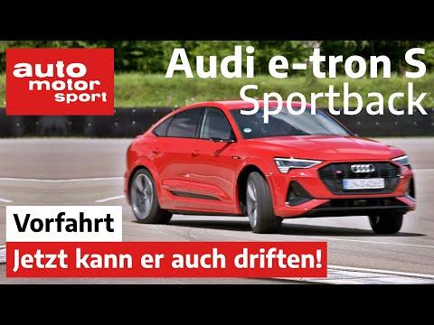 Audi e-tron S Sportback: Jetzt kann er auch driften! - Fahrbericht/Review | auto motor und sport